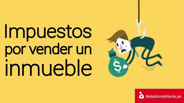 Qué Impuestos Se Pagan En La Compraventa De Un Inmueble En Perú